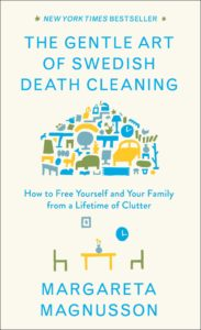 "Book cover of ""The Gentle Art of Swedish Death Cleaning"""